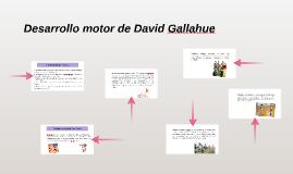 Copy of Desarrollo motor de David Gallahue