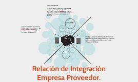 Relación de Integración Empresa Proveedor.