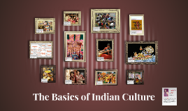 The Basics of Indian Culture