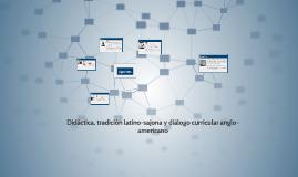Didáctica, tradición latino-sajona y diálogo curricular angl