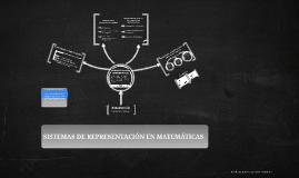 SISTEMAS DE REPRESENTACION EN MATEMATICAS