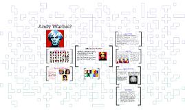 Andy Warhol?