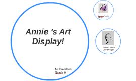 Annie's Art Display!