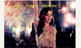 POETIC PROJECT - FIREWORK