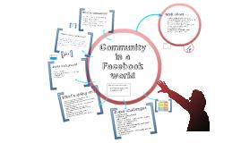 ICC presentation - Community in a Facebook World