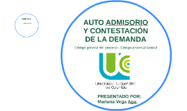 AUTO ADMISORIO Y CONTESTACIÓN DE LA DEMANDA