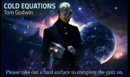 the cold equations quiz