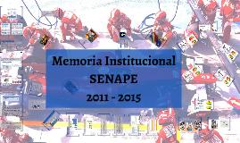 Memoria Institucional SNPE 2011-2015