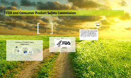 Copy of FDA and Consumer Product Safety Commission
