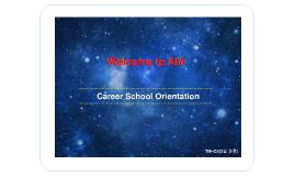 Career School Orientation