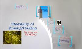 Chemistry in Brining/Pickling