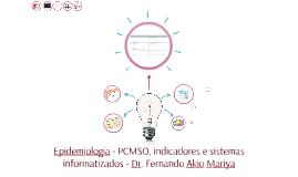 Epidemiologia - PCMSO, indicadores e sistemas informatizados