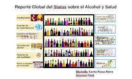 Reporte Global Sobre el Alcohol y la Salud