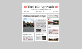 The LaCa Approach: Transforming a Gallery into a Cultural Center