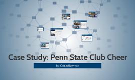 Case Study: Penn State Club Cheer