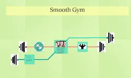Smooth Gym