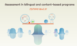 : Assessment in bilingual and content-based programs
