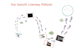 Don Quixote Learning Stations