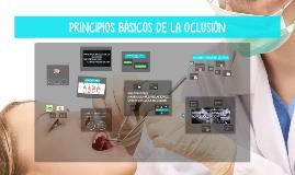 Copy of PRINCIPIOS BÁSICOS DE LA OCLUSIÓN