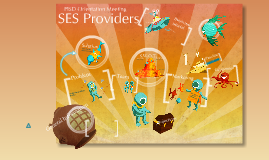 Copy of SES Provider Orientation