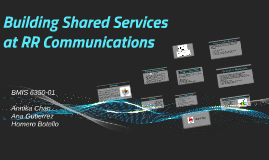 Copy of Building Shared Services at RR Communications