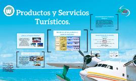 Productos y Servicios Turísticos.