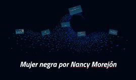 Copy of Mujer negra por Nancy Morejon