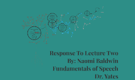 Response To Lecture Two