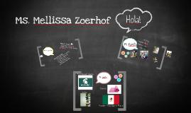 Ms. Mellissa Zoerhof