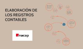 ELABORACIÓN DE LOS REGISTROS CONTABLES