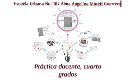 Escuela Urbana No. 182 Alma Angelina Morett Guerrero