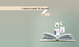 How to Become a Successful Unicorn  ^.^