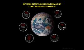 Sistemas estratégicos de información como recurso estrategico