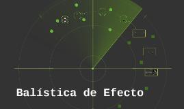 Copy of Balística de Efecto