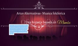 Artes Alternativas- Musica folclorica