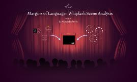 Margins of Language: Whiplash Scene Analysis