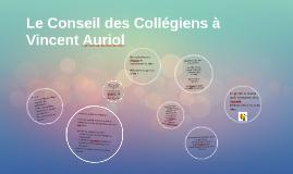 Le Conseil des Collégiens à Vincent Auriol