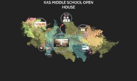 Copy of KAS MIDDLE SCHOOL OPEN HOUSE