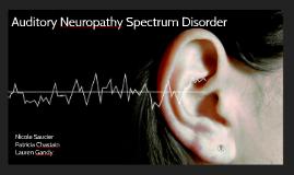 Auditory Neuropathy Spectrum Disorder