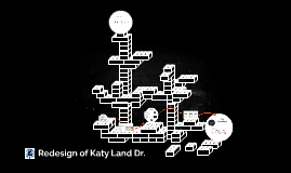 Redesign of Katy Land Dr.
