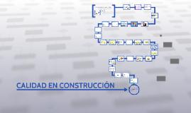 CALIDAD EN CONSTRUCCIÓN