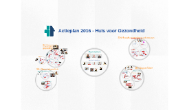 Actieplan 2016 - Huis voor Gezondheid