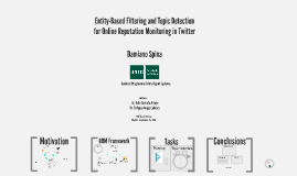 Entity-Based Filtering and Topic Detection for Online Reputation Monitoring in Twitter