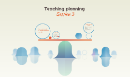 Teaching planning Session 3