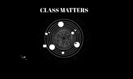 CLASS MATTERS