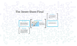 The Jersey Shore Final