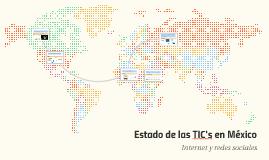 Estado de las TIC's en México