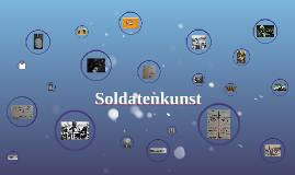 Copy of Soldatenkunst