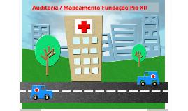 Kick Off Projeto Auditoria e Mapeamento Fundação Pio XII - Hospital Câncer Barretos