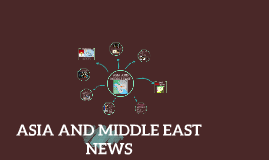 ASIA AND MIDDLE EAST NEWS